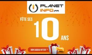 Planet Info fête ses 10 ans !