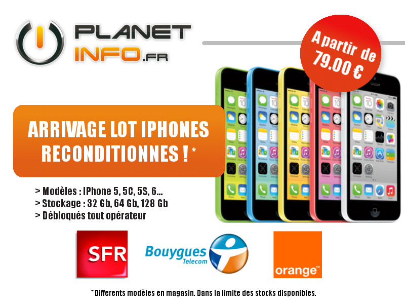 Arrivage IPhone reconditionnés